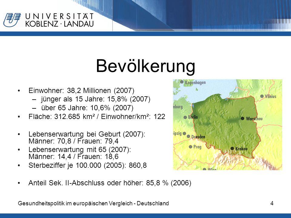 Bevölkerung Einwohner: 38,2 Millionen (2007)