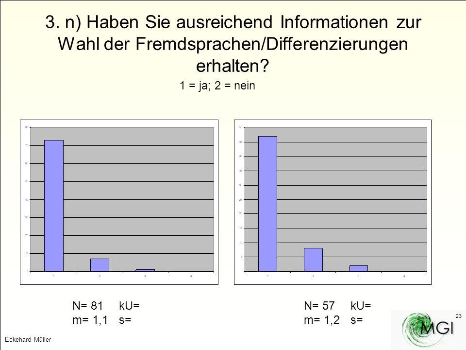 3. n) Haben Sie ausreichend Informationen zur Wahl der Fremdsprachen/Differenzierungen erhalten