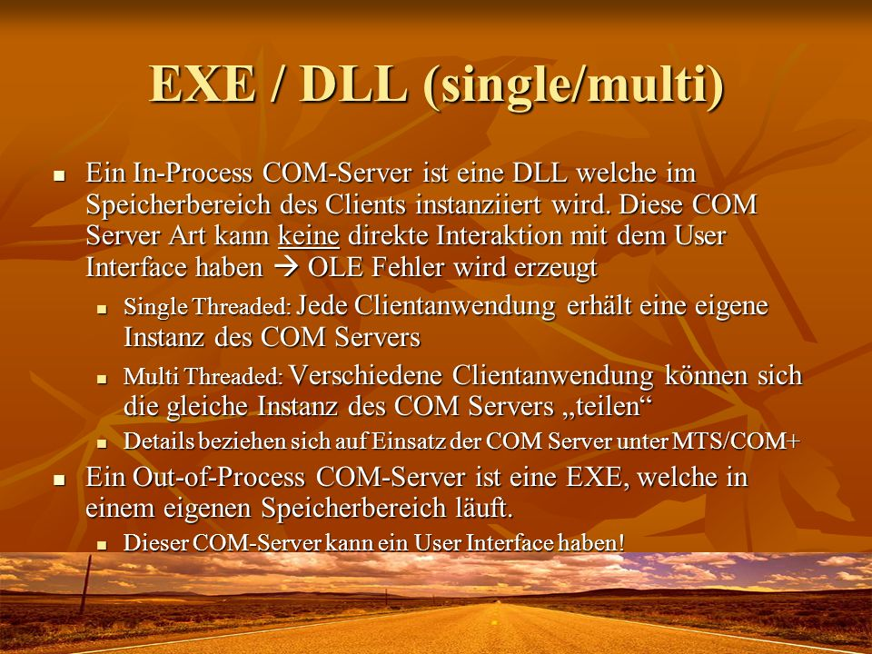 EXE / DLL (single/multi)