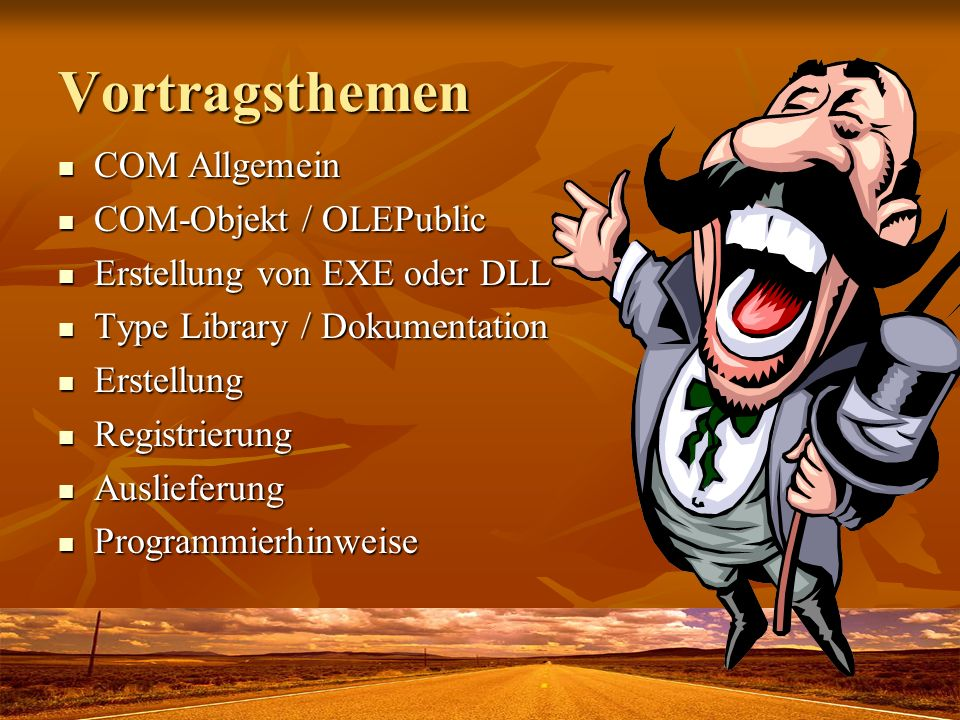 Vortragsthemen COM Allgemein COM-Objekt / OLEPublic
