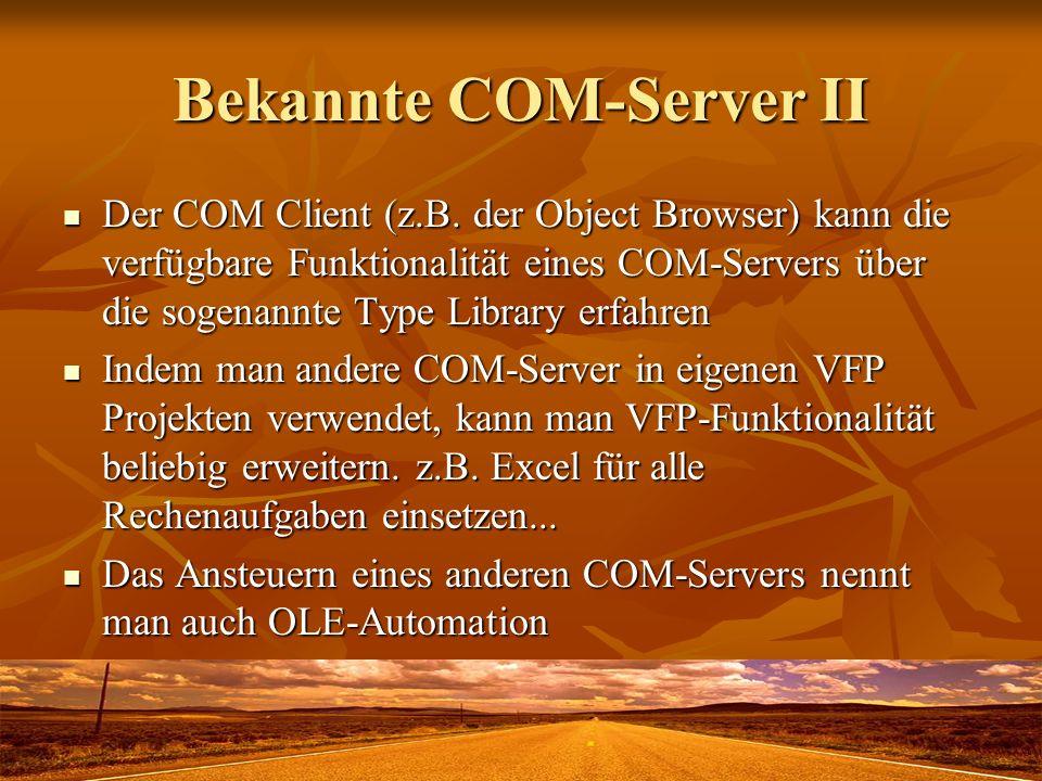 Bekannte COM-Server II
