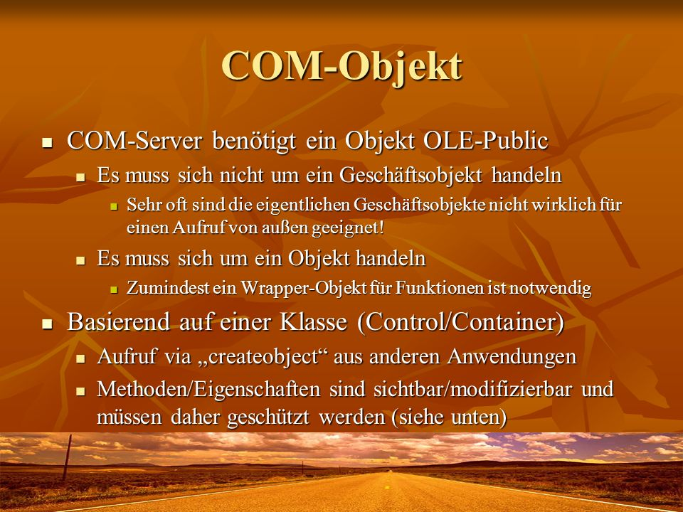 COM-Objekt COM-Server benötigt ein Objekt OLE-Public