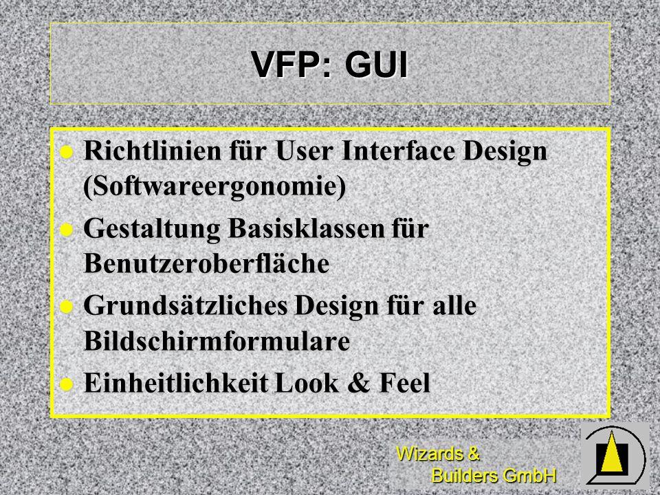 VFP: GUI Richtlinien für User Interface Design (Softwareergonomie)