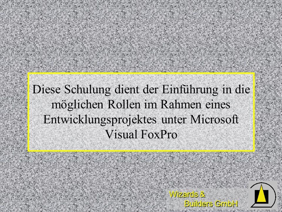 Diese Schulung dient der Einführung in die möglichen Rollen im Rahmen eines Entwicklungsprojektes unter Microsoft Visual FoxPro