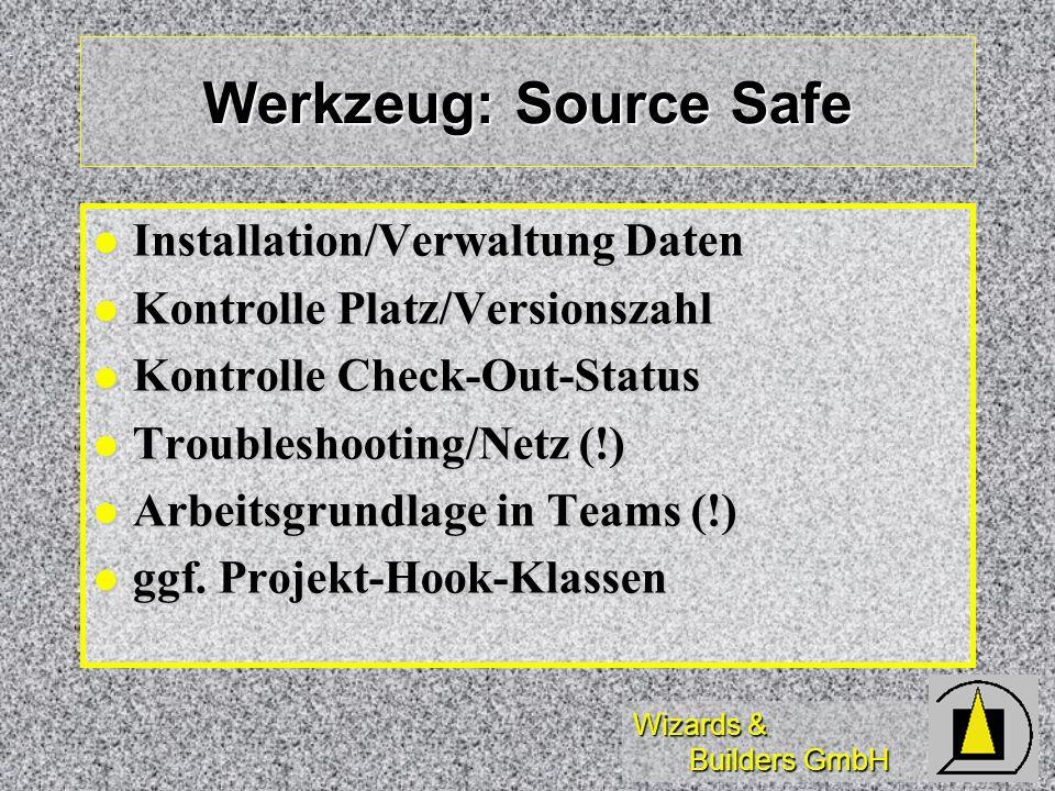 Werkzeug: Source Safe Installation/Verwaltung Daten