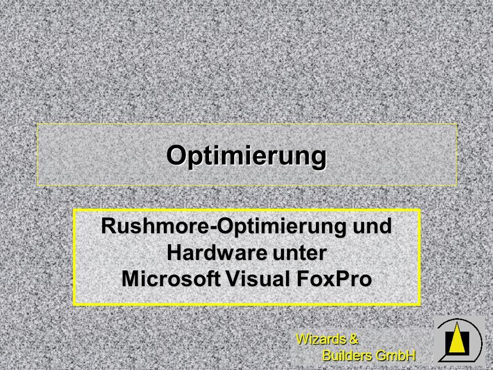 Rushmore-Optimierung und Hardware unter Microsoft Visual FoxPro