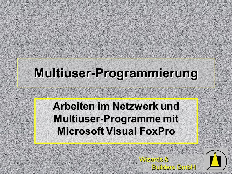 Multiuser-Programmierung