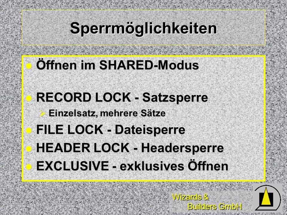 Sperrmöglichkeiten Öffnen im SHARED-Modus RECORD LOCK - Satzsperre