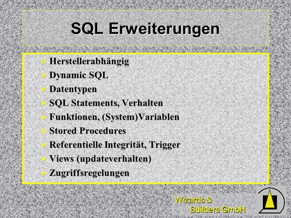 SQL Erweiterungen Herstellerabhängig Dynamic SQL Datentypen