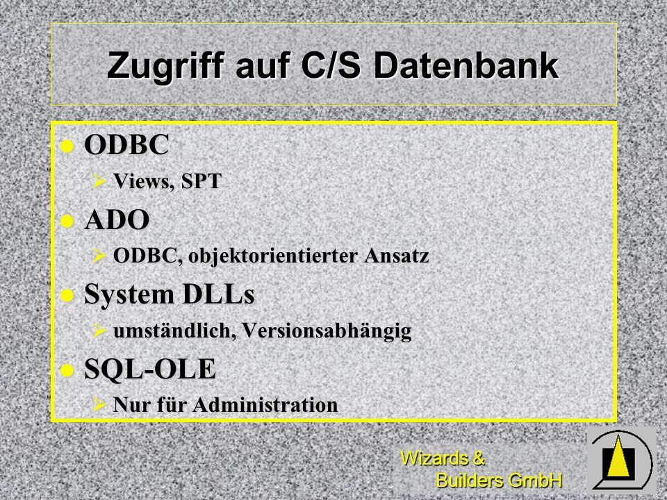 Zugriff auf C/S Datenbank