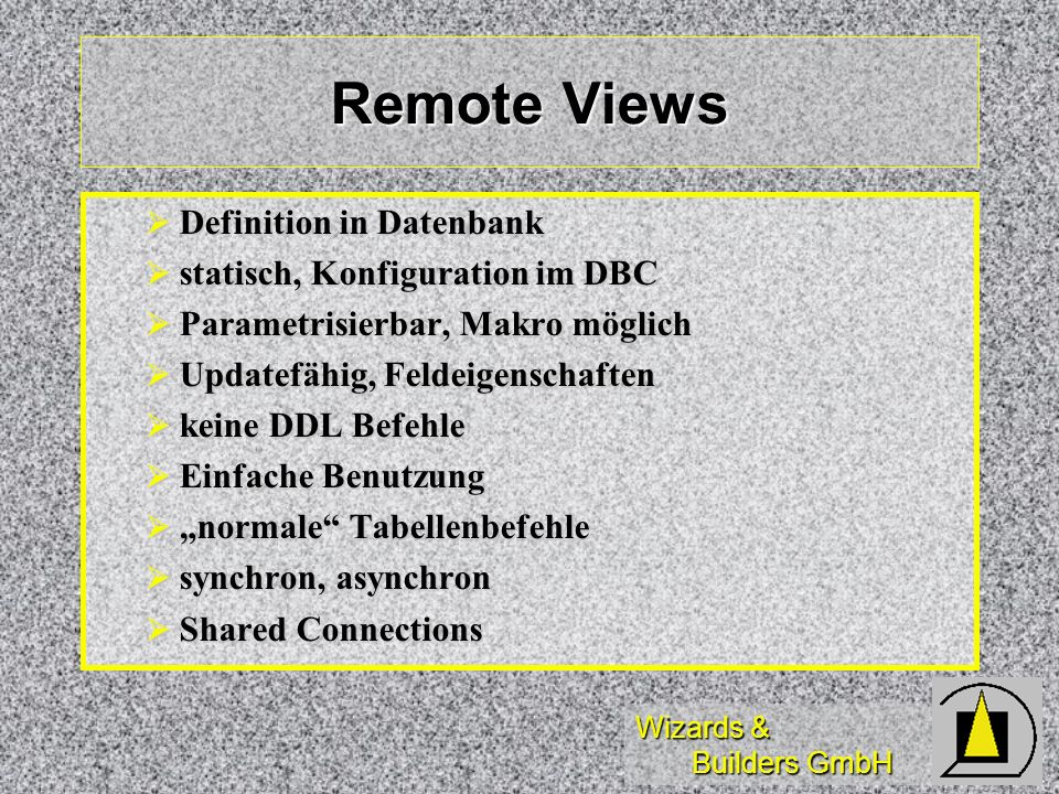 Remote Views Definition in Datenbank statisch, Konfiguration im DBC