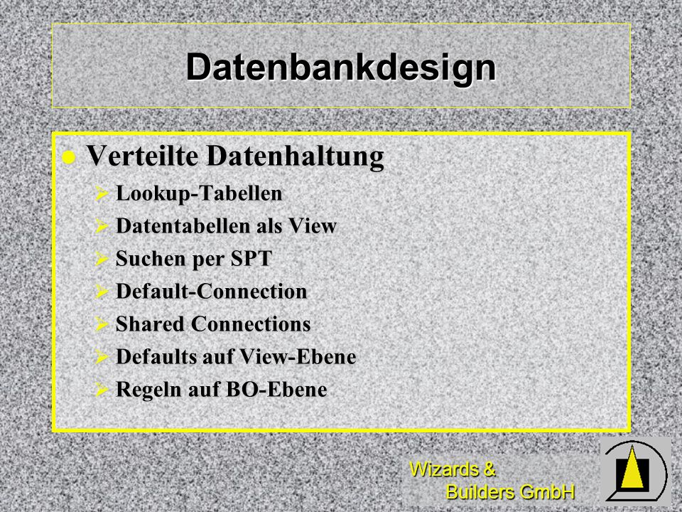 Datenbankdesign Verteilte Datenhaltung Lookup-Tabellen