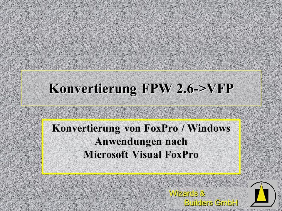 Konvertierung FPW 2.6->VFP