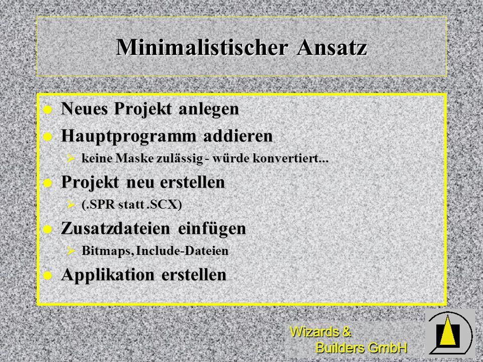 Minimalistischer Ansatz
