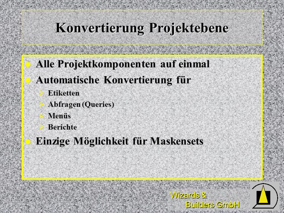 Konvertierung Projektebene