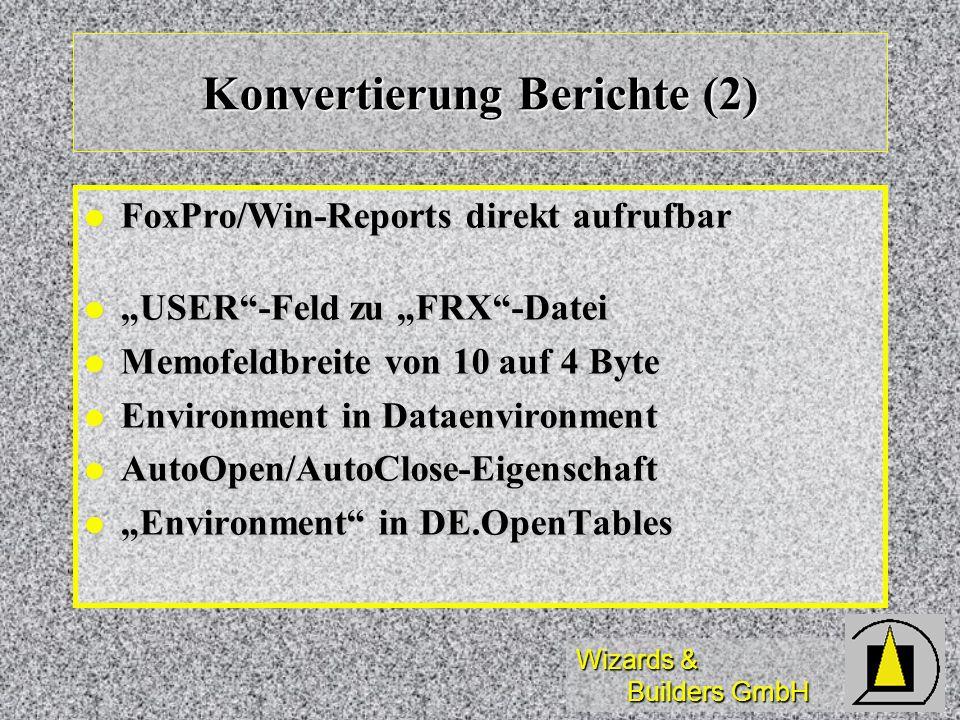 Konvertierung Berichte (2)