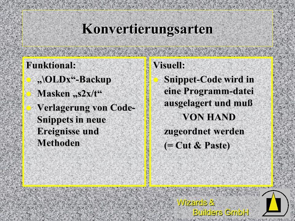 """Konvertierungsarten Funktional: """"\OLDx -Backup Masken """"s2x/t"""