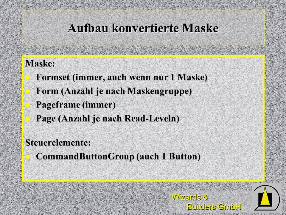 Aufbau konvertierte Maske