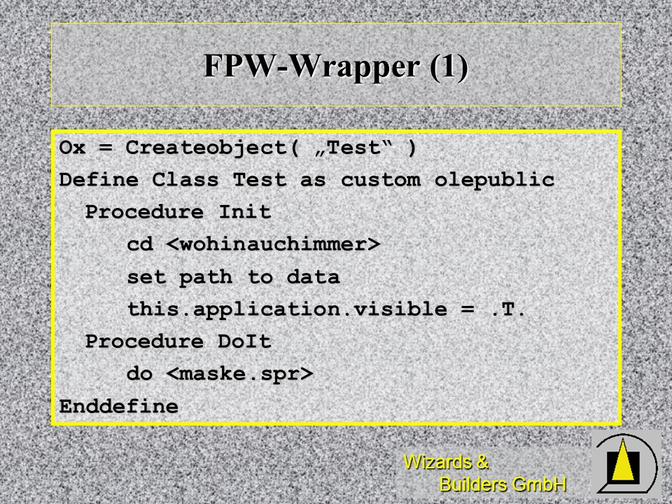 """FPW-Wrapper (1) Ox = Createobject( """"Test )"""