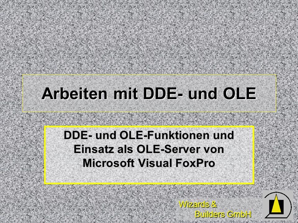 Arbeiten mit DDE- und OLE