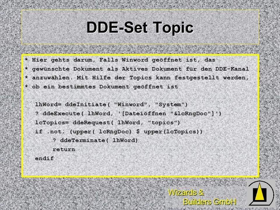 DDE-Set Topic * Hier gehts darum, Falls Winword geöffnet ist, das