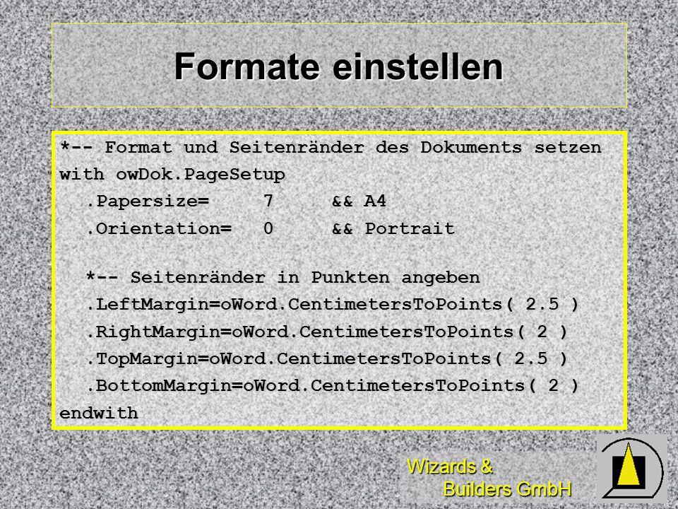 Formate einstellen *-- Format und Seitenränder des Dokuments setzen