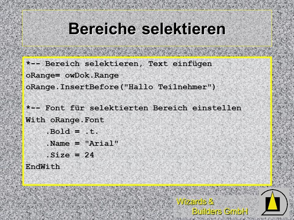 Bereiche selektieren *-- Bereich selektieren, Text einfügen