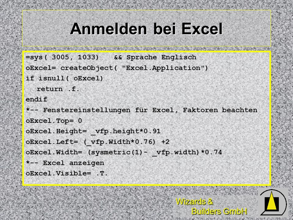 Anmelden bei Excel =sys( 3005, 1033) && Sprache Englisch
