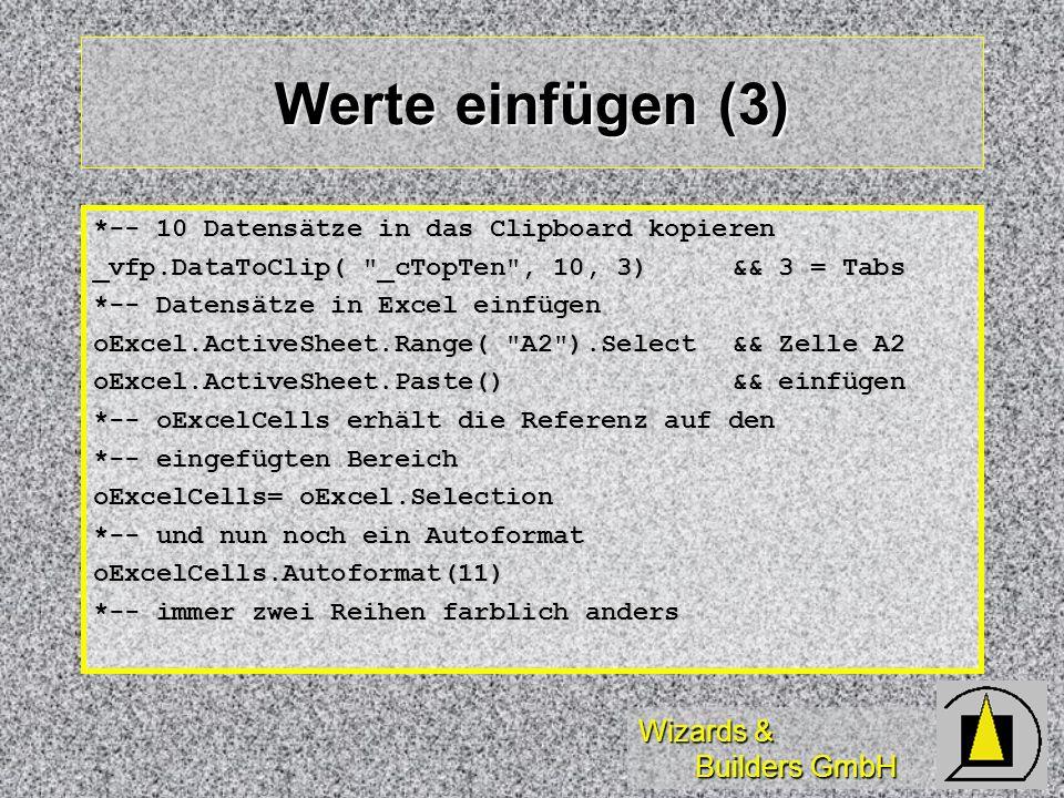 Werte einfügen (3) *-- 10 Datensätze in das Clipboard kopieren