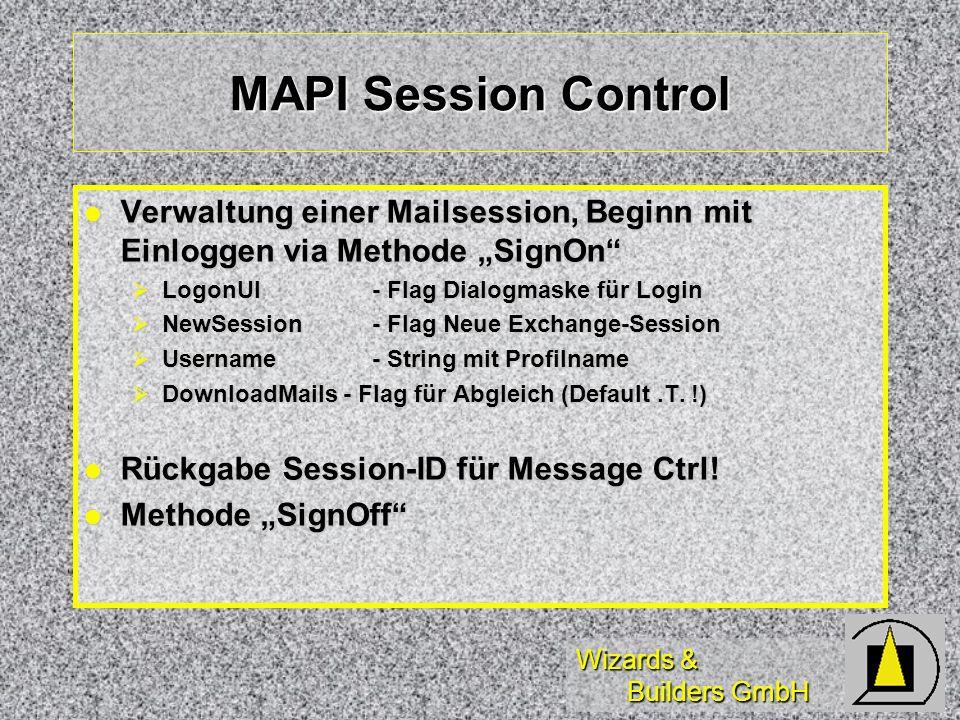 """MAPI Session Control Verwaltung einer Mailsession, Beginn mit Einloggen via Methode """"SignOn LogonUI - Flag Dialogmaske für Login."""