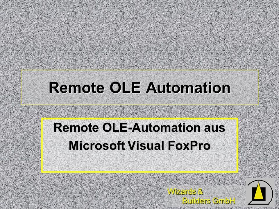 Remote OLE-Automation aus Microsoft Visual FoxPro