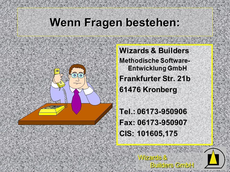 Wenn Fragen bestehen: Wizards & Builders Frankfurter Str. 21b