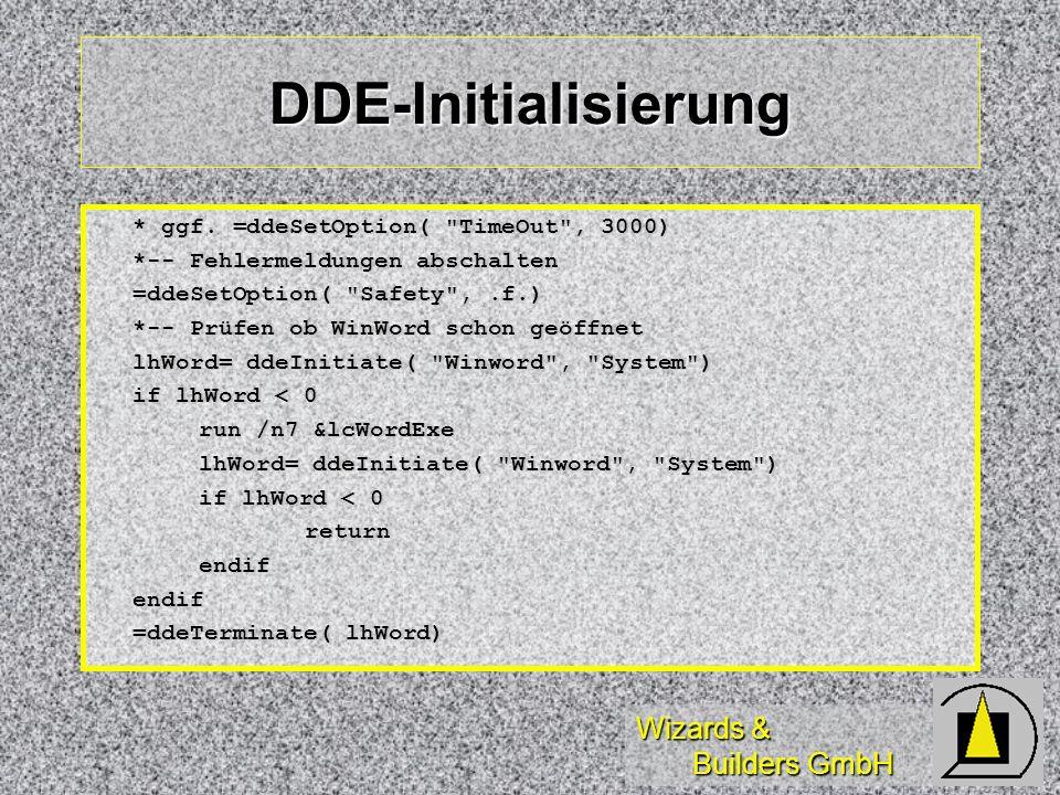 DDE-Initialisierung * ggf. =ddeSetOption( TimeOut , 3000)