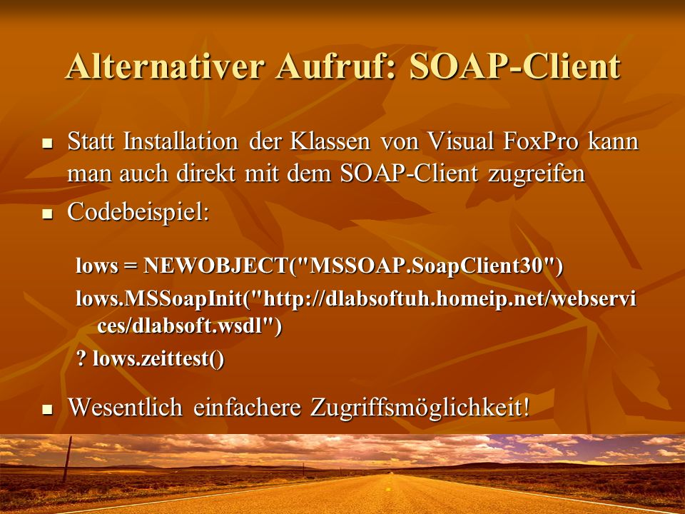 Alternativer Aufruf: SOAP-Client