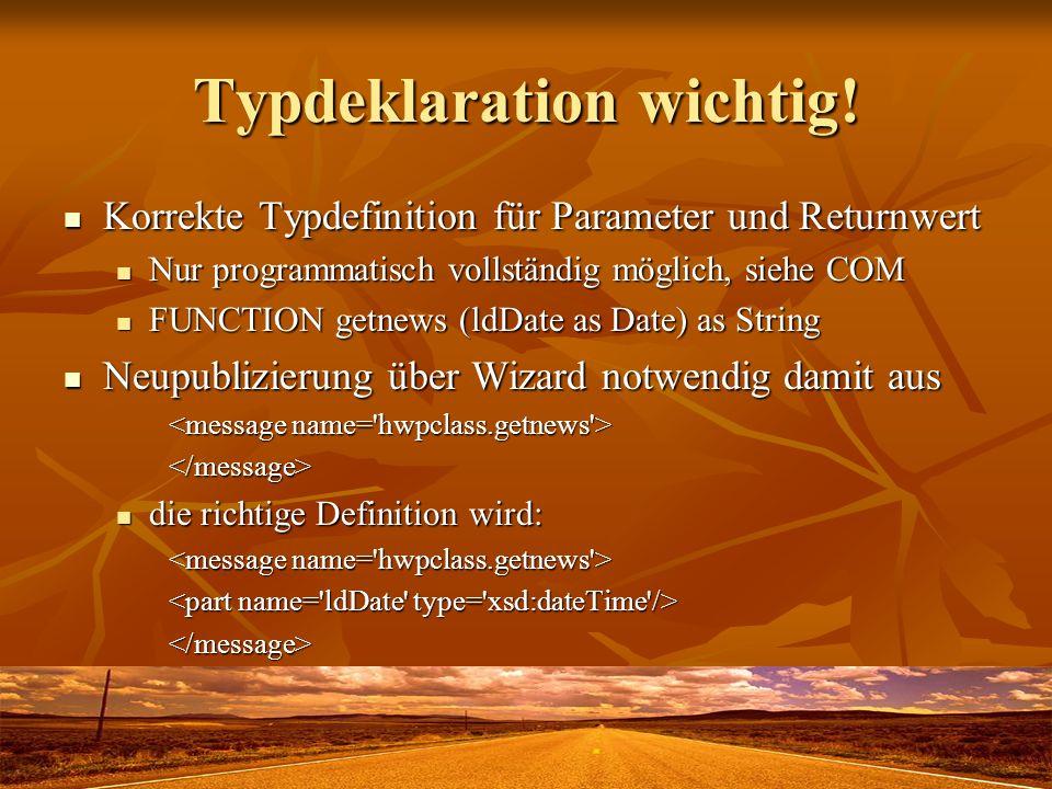 Typdeklaration wichtig!