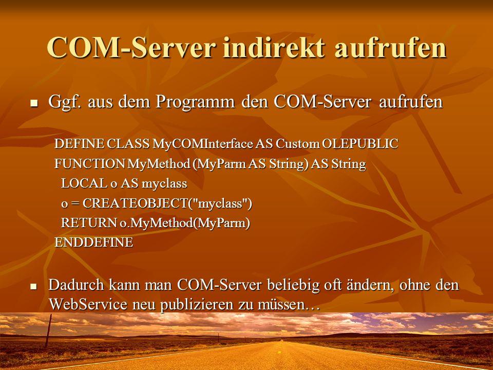 COM-Server indirekt aufrufen