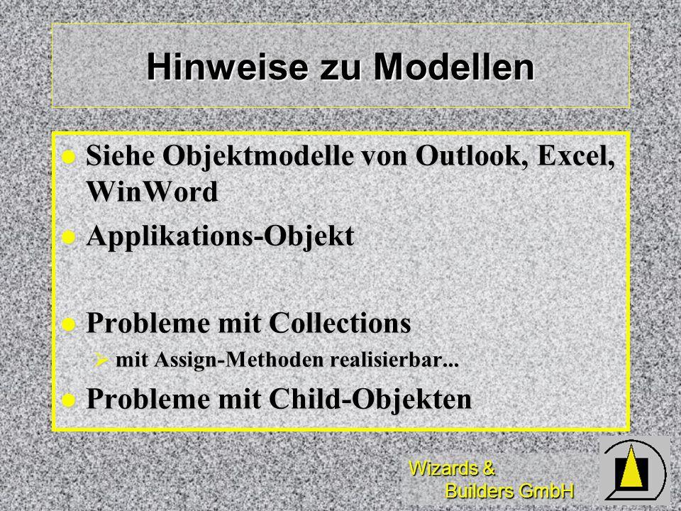 Hinweise zu Modellen Siehe Objektmodelle von Outlook, Excel, WinWord
