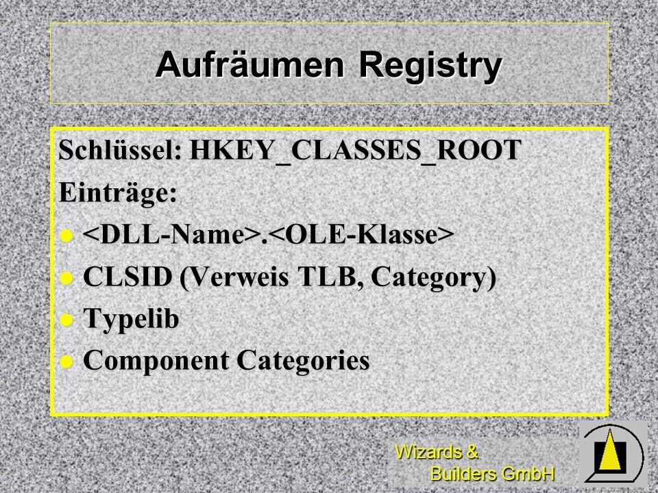 Aufräumen Registry Schlüssel: HKEY_CLASSES_ROOT Einträge: