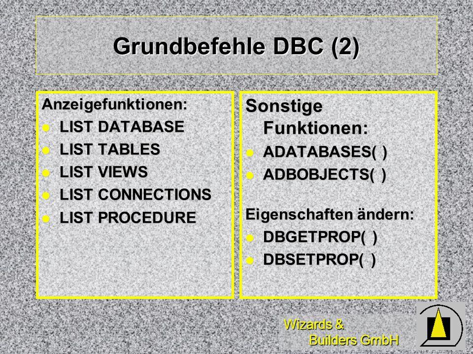 Grundbefehle DBC (2) Sonstige Funktionen: Anzeigefunktionen: