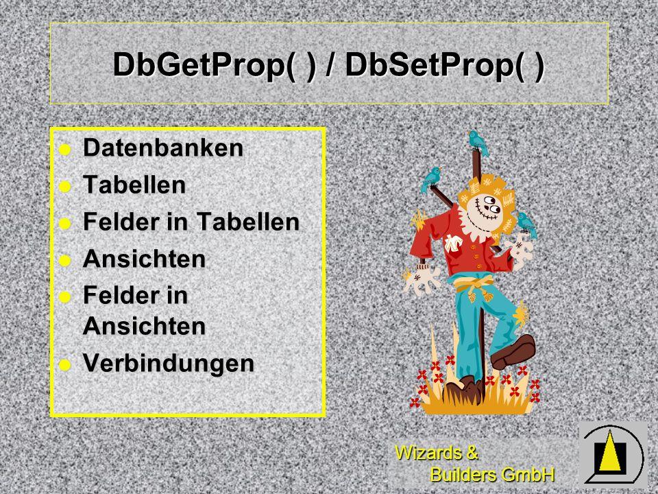 DbGetProp( ) / DbSetProp( )