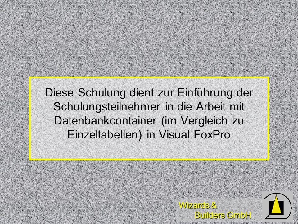 Diese Schulung dient zur Einführung der Schulungsteilnehmer in die Arbeit mit Datenbankcontainer (im Vergleich zu Einzeltabellen) in Visual FoxPro