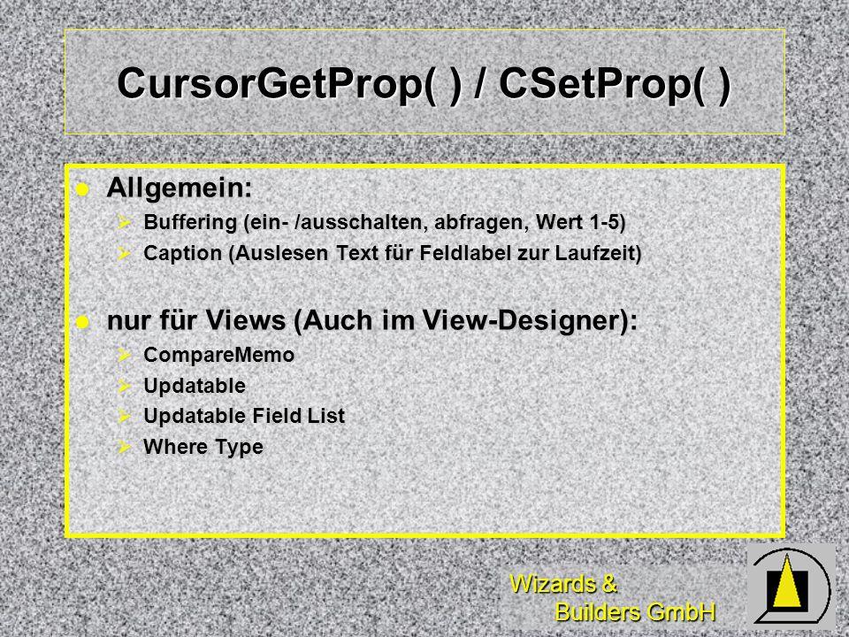 CursorGetProp( ) / CSetProp( )