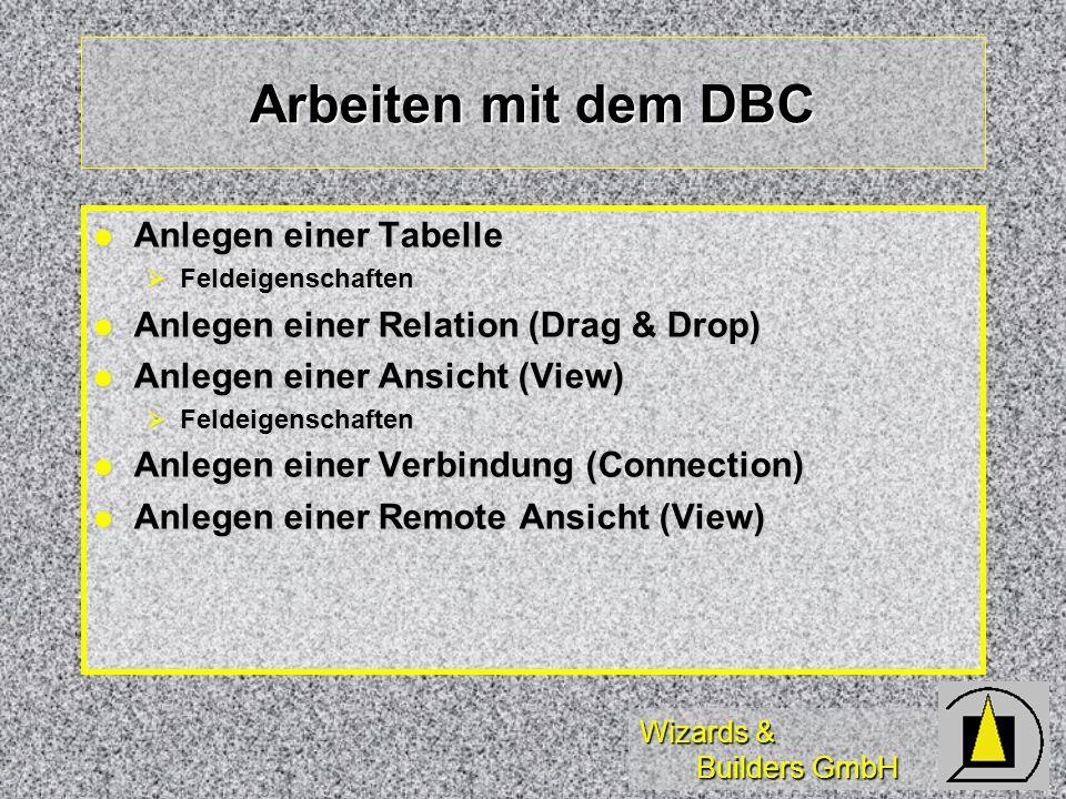 Arbeiten mit dem DBC Anlegen einer Tabelle