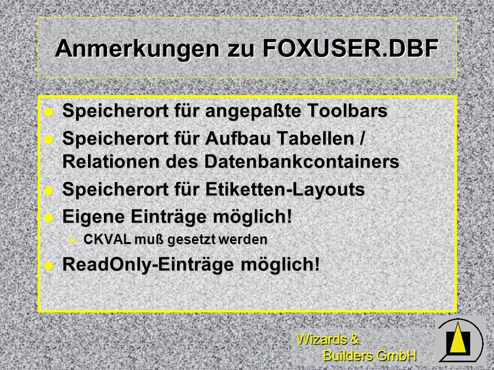 Anmerkungen zu FOXUSER.DBF