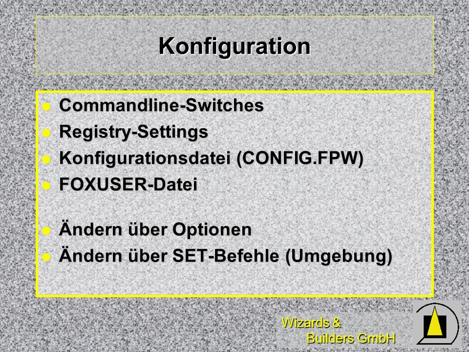 Konfiguration Commandline-Switches Registry-Settings