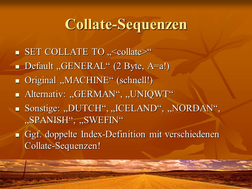 "Collate-Sequenzen SET COLLATE TO ""<collate>"