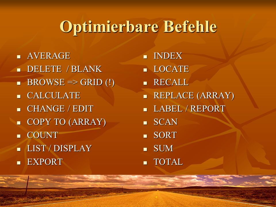 Optimierbare Befehle AVERAGE DELETE / BLANK BROWSE => GRID (!)