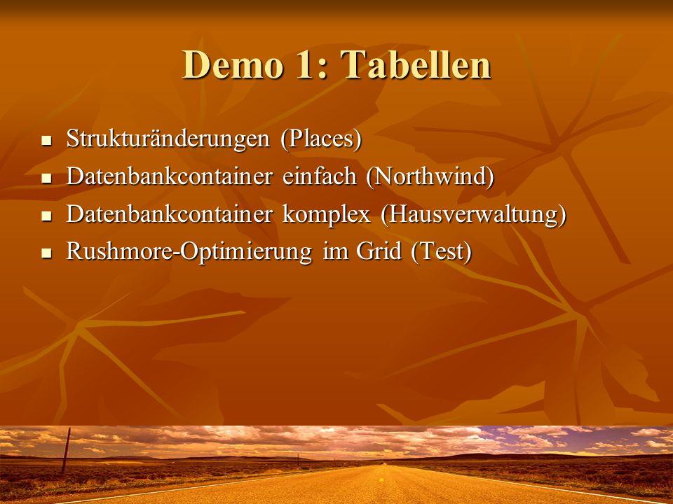 Demo 1: Tabellen Strukturänderungen (Places)
