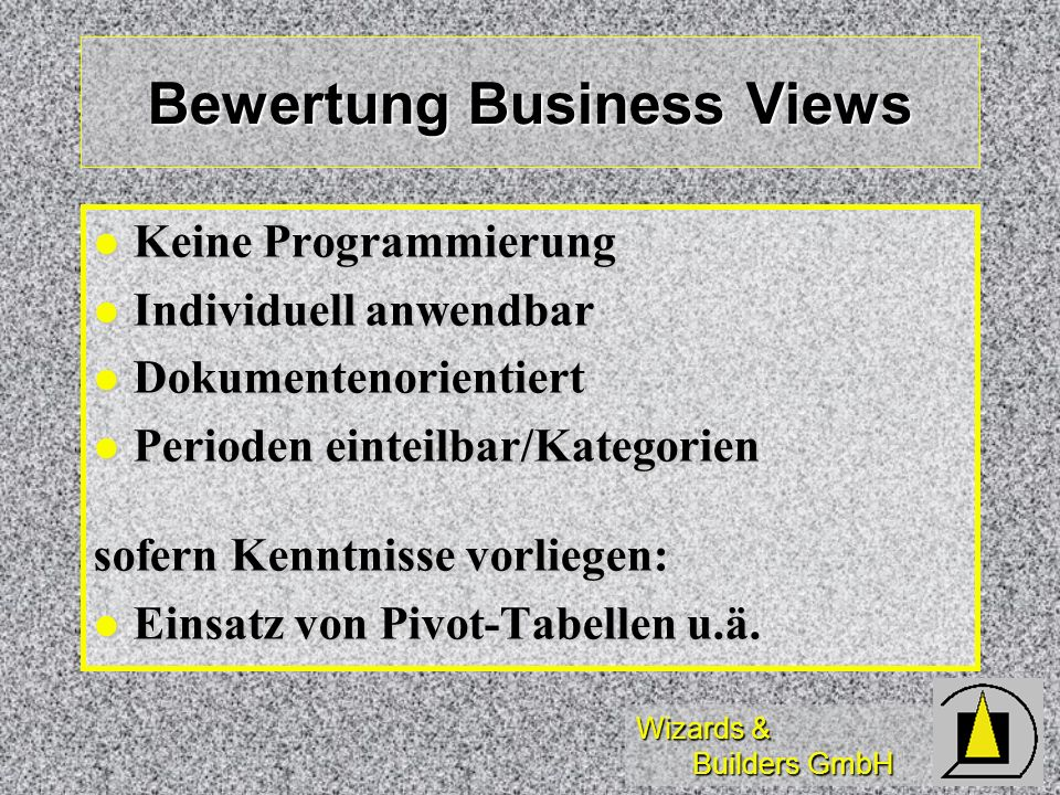 Bewertung Business Views