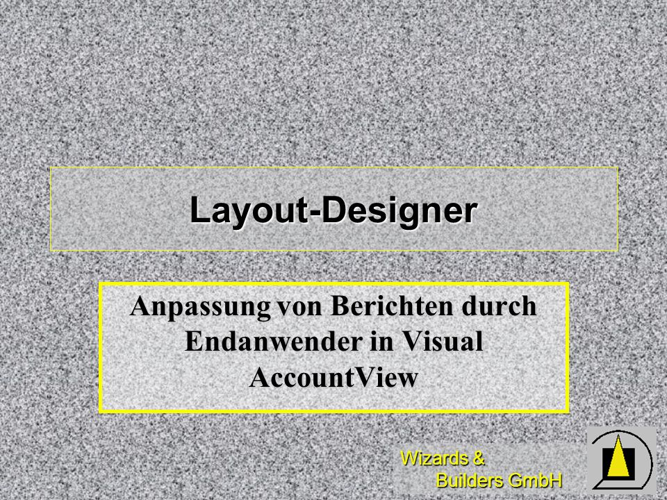 Anpassung von Berichten durch Endanwender in Visual AccountView